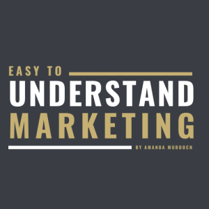 Easy To Understand marketing